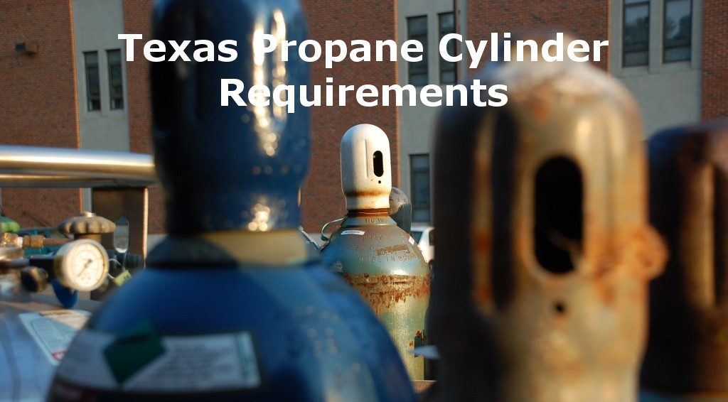 Texas Propane Cylinder Requirements
